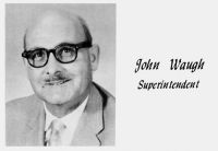 John Waugh, Superintendent